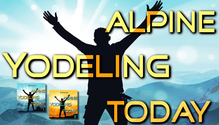 Alpine Yodeling Today