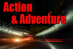 Action and Adventure