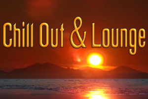 Chill Out and Lounge