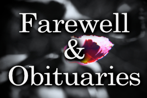 Farewell & Obituaries