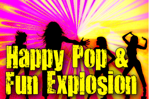 Happy Pop & Fun Explosion - Featured