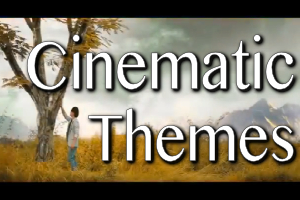 Cinematic Themes